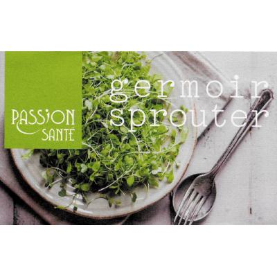 Instructions Germoir Passion Santé